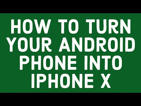 How To Turn Your Android Phone Into Iphone X _