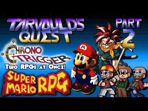 Chrono Trigger & Super Mario RPG - Part 2 - Pruno Mars - Tarvould's Quest