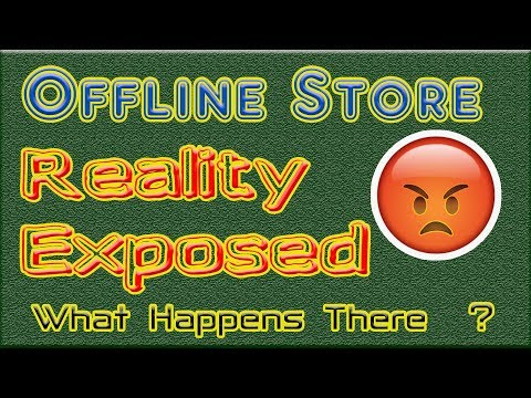 Offline Store Reality Exposed!!  Som Tips