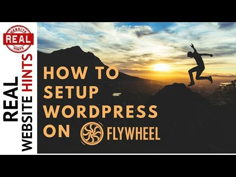 WordPress Tutorial: How To Instal WordPress On Flywheel Hosting - How To Make A Website #3