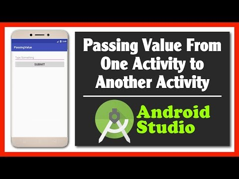 Passing Edit Text Value From One Activity to Another Activity   Android Studio Tutorial