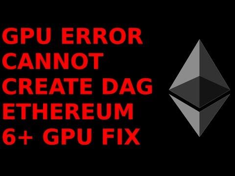 GPU Error Cannot Create DAG Claymore Miner Ethereum  6-GPU Mining Rig ETH ETC AMD Radeon Monero