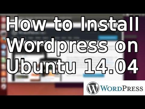 Tutorial: How to install Wordpress 4 on Ubuntu 14.04 (2015)