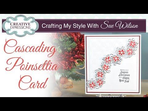 Festive Cascading Poinsettia Christmas Card | Crafting My Style with Sue Wilson
