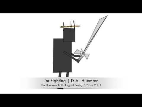 I'm Fighting | D.A.  Huemæn