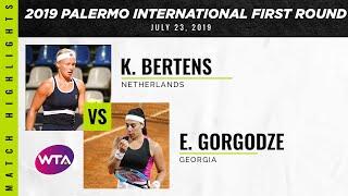 Kiki Bertens vs. Ekaterine Gorgodze | 2019 Palermo International First Round | WTA Highlights