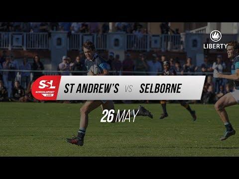 St Andrew's College 1st XV vs Selborne College 1st XV, 26 May 2018