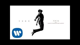 Tank - This (feat. Shawn Stockman & Omari Hardwick) [Official Audio]