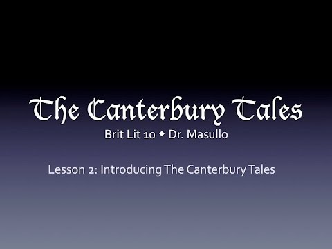Chaucer, Lesson 2: Middle English/Introduction to the Canterbury Tales