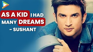 I've Started From Nothing, ABSOLUTELY Nothing | Sushant Singh Rajput