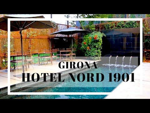 Best Hotels in Spain // Girona's Hotel Nord 1901
