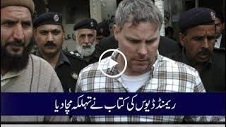 Raymond Davis' pen tell all about 2011 Pakistan incident