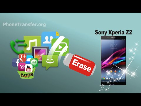 How to Erase & Clear Up All Data from Your Sony Xperia Z2/Z3/Z4/Z5 Permanently