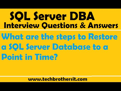 SQL DBA Interview | What are the steps to Restore a SQL Server Database to a Point in Time