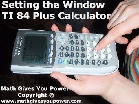 Setting the Window TI 84 Plus Graphing Calculator