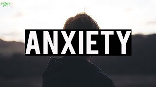ANXIETY (POWERFUL VIDEO)