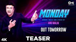 MONDAY Teaser By Anu Malik | Rapper Parry G | Ceazer, Pranjal, Pankaj Borah, Sayan | Out Tomorrow