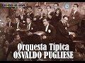 Osvaldo Pugliese Lagrimas Tango