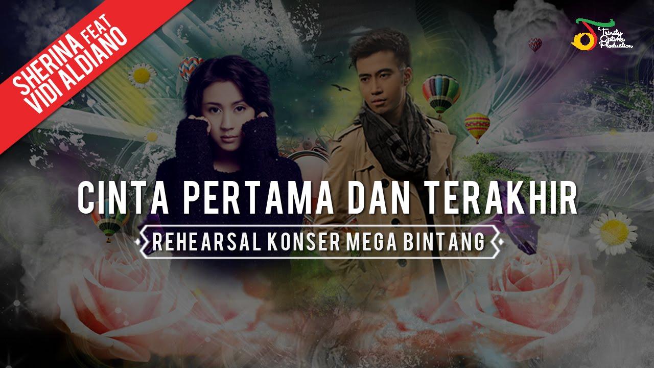 Download Sherina ft. Vidi Aldiano - Cinta Pertama Dan Terakhir (Rehearsal Konser Mega Bintang) MP3 Gratis