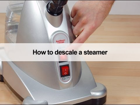 How to descale a steamer