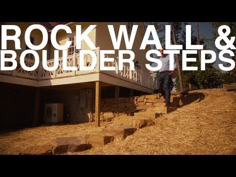 Rock Wall and Boulder Steps | The Garden Home Challenge With P. Allen Smith