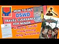 HOW TO GET DSWD TRAVEL CLEARANCE WITHOUT PARENTS I ONLY IN THE PHILIPPINES