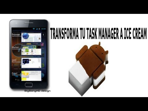 Personalización extrema Android #4 Task manager de ICS | Android Evolution