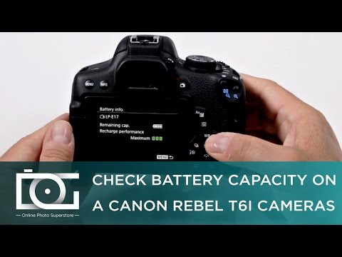 TUTORIAL | How to Check Battery Capacity on A CANON Rebel T6i Cameras