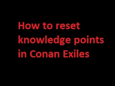 Conan Exiles how to undo / reset knowledge points and crafting recipes