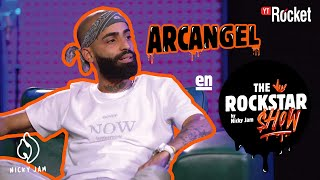 THE ROCKSTAR SHOW By Nicky Jam 🤟🏽 - Arcangel | Capítulo 5