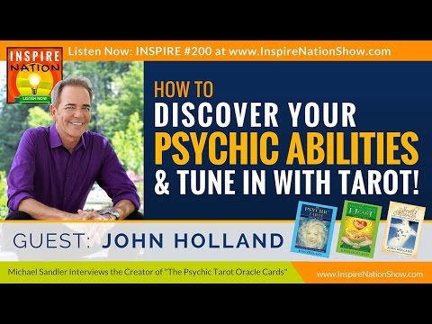 🌟  JOHN HOLLAND: How to Tap into Your Psychic Abilities + Tune in with Tarot Cards!