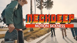 neck deep motion sickness official music video