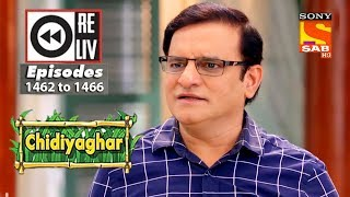 Weekly Reliv | Chidiyaghar | 10th July to 14th July 2017 | Episode 1462 to 1466