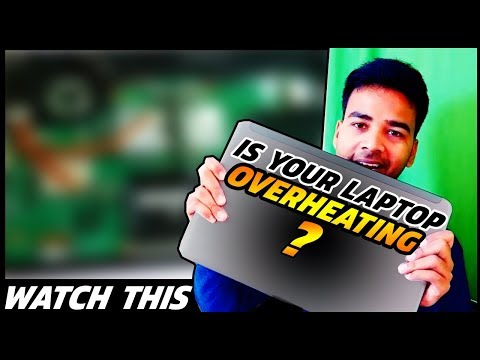 How to Fix Laptop Over Heating Problem | 2019 (English)