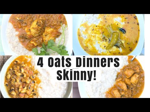 Oats 4 Ways | Weight Loss Dinner Recipe | Oats | Oats Recipes Indian | Oats Directions