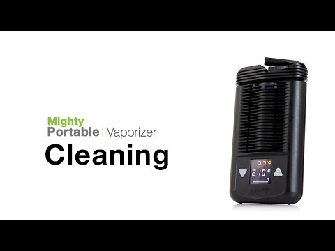 Mighty Vaporizer Cleaning Tips - TVape