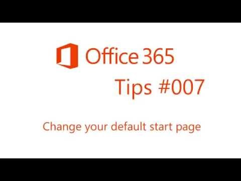 Office 365 Tips #7 Change your default start page