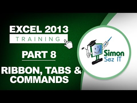 Excel 2013 for Beginners Part 8: The Excel Ribbon, Tabs, and Commands