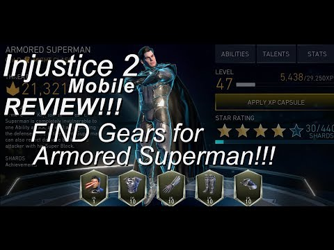 Injustice 2 Mobile - Find the full gear set for Armored Superman!!!