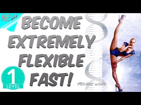 BECOME EXTREMELY FLEXIBLE FAST! NATURALLY - SUBLIMINAL FREQUENCY WIZARD