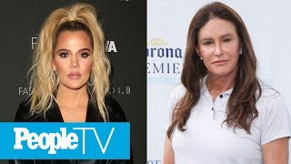 Khloé Kardashian Says She & Caitlyn Jenner Are 'Fine' And Opens Up About Sophia Hutchins | PeopleTV