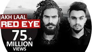 Red Eye | Akh Laal JS RANDHAWA ft. Laji Surapuria |  Latest Punjabi Song