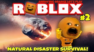 Download Annoying Orange Plays - Roblox: Natural Disaster Survival #2 Video