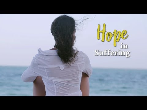 Hope in Suffering Compilation