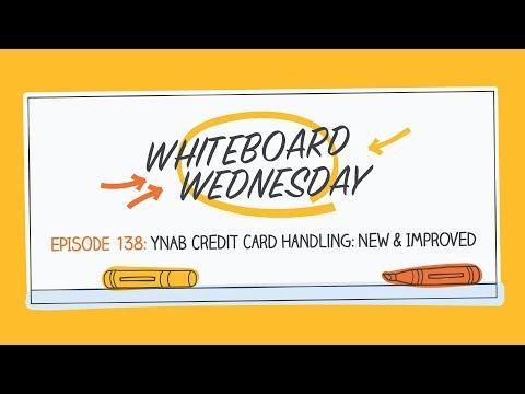 YNAB Credit Card Handling: New & Improved   Whiteboard Wednesday: Episode 138