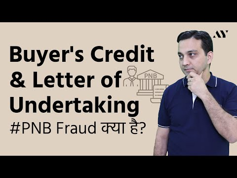 Buyer's Credit & Letter of Undertaking (LOU) - Explained in Hindi (2018)