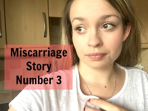 MY MISCARRIAGE STORY NUMBER 3