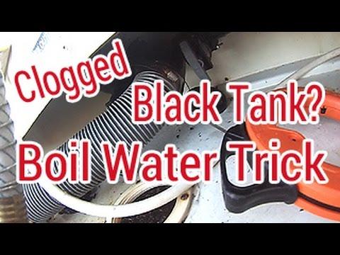 Clogged Black Water RV Tank,  Free Quick Fix