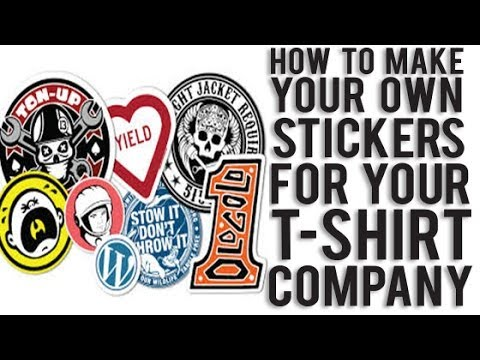 How to make your own custom stickers for your T Shirt Co.