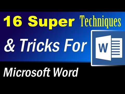 16 super techniques and tricks for Microsoft word that will blow your mind